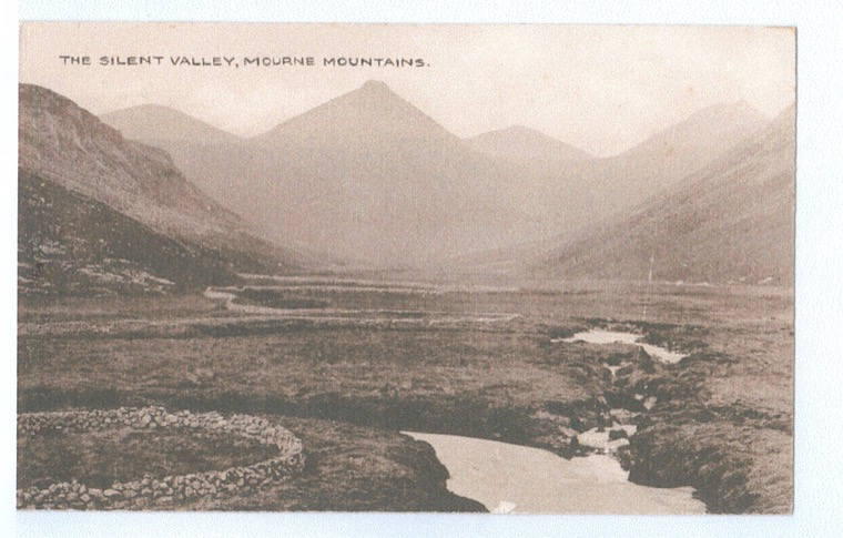 A rare postcard from the early years of the 20th century showing the Silent Valley before construction of the Silent Valley Reservoir. Newry and Mourne Museum Collection
